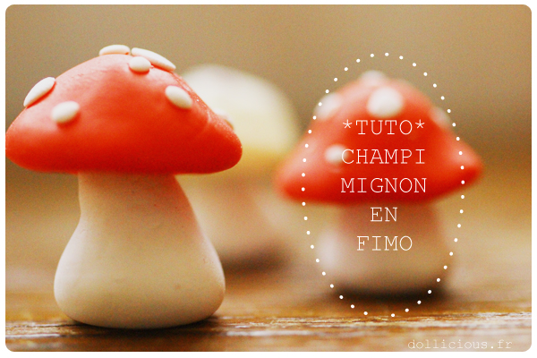 Tutorial champignon en fimo fimocidulee - Creation facile a faire ...